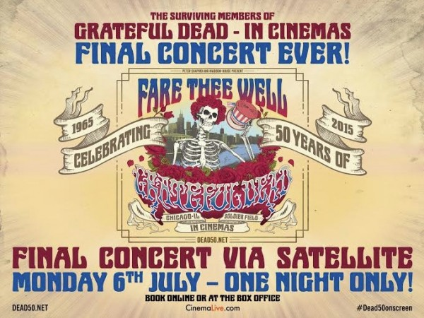 'FARE THEE WELL: CELEBRATING 50 YEARS OF GRATEFUL DEAD' CINEMA TICKETS ON SALE NOW