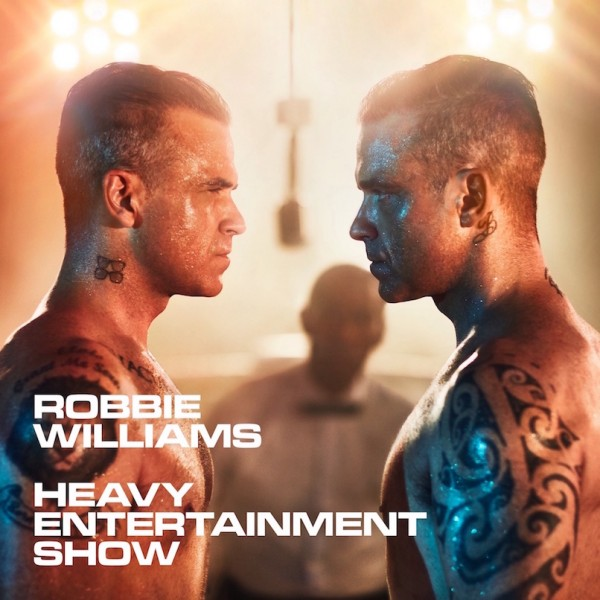 "ROBBIE WILLIAMS RELEASES HIS BRILLIANT BRAND NEW STUDIO ALBUM ""HEAVY ENTERTAINMENT SHOW"" ON COLUMBIA RECORDS ON NOVEMBER 4."