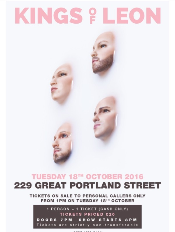 KINGS OF LEON ANNOUNCE SURPRISE SHOW IN LONDON THIS EVENING, OCTOBER 18