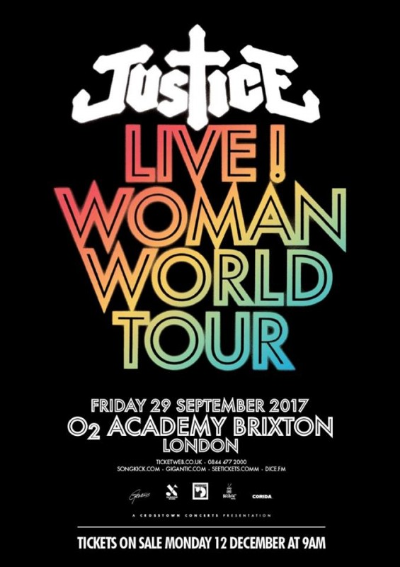 JUSTICE ANNOUNCE LIVE DATE AT LONDON'S BRIXTON ACADEMY AS PART OF THEIR 'WOMAN' WORLD TOUR