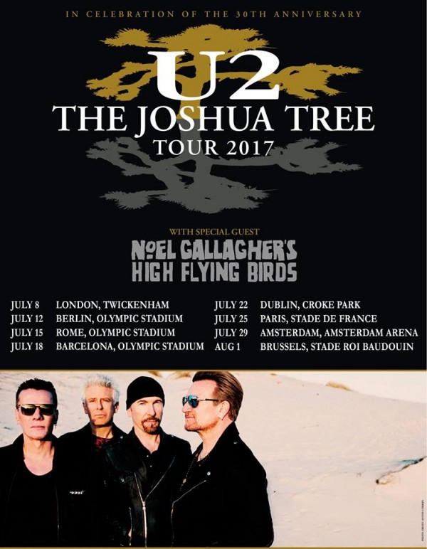NOEL GALLAGHER'S HIGH FLYING BIRDS WILL JOIN U2 ON 'THE JOSHUA TREE TOUR 2017' ACROSS THE UK AND EUROPE