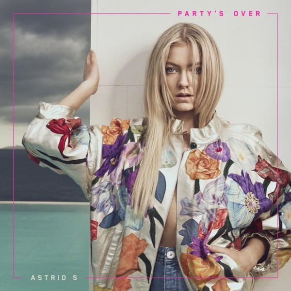 ASTRID S ANNOUNCES 'PARTY'S OVER' EP TO BE RELEASED ON 30TH JUNE