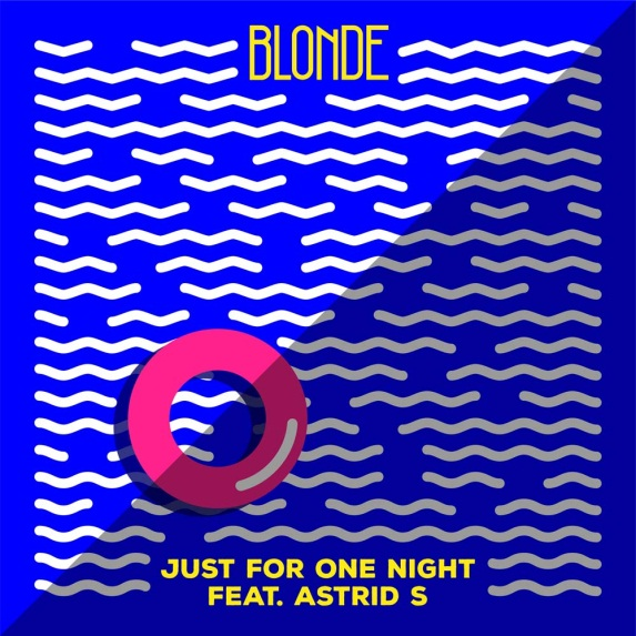 ASTRID S FEATURES ON BLONDE'S NEW SINGLE 'JUST FOR ONE NIGHT'