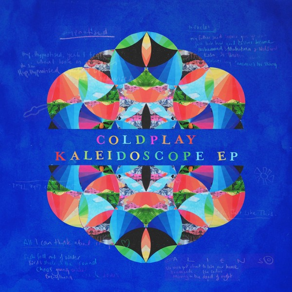 COLDPLAY'S KALEIDOSCOPE EP OUT NOW