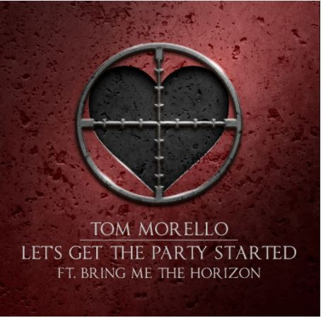 TOM MORELLO RELEASES NEW SINGLE 'LET'S GET THE PARTY STARTED'